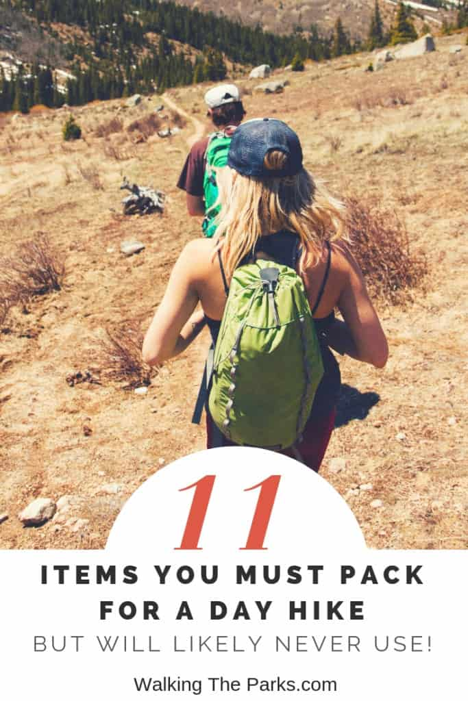 What should you pack for a day hike? Most important is the hiking gear we rarely use but should never leave without. Check out the detailed list here. #WalkingTheParks #DayHikePackingList #HikingGear