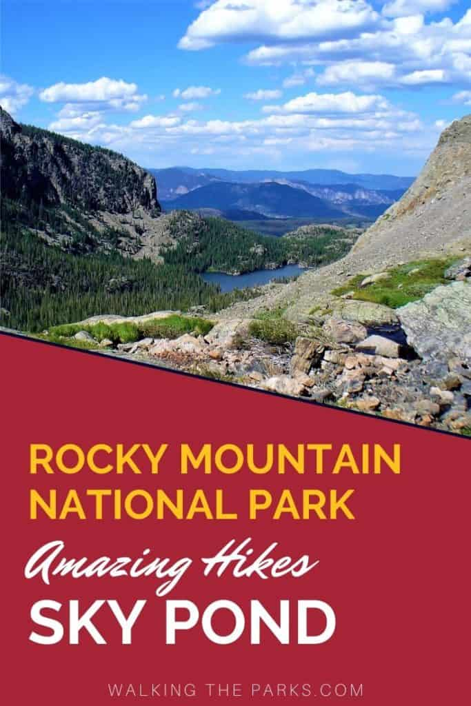 Hiking to Sky Pond in Rocky Mountain National Park. #WalkingTheParks #HikingRockyMountainNationalPark