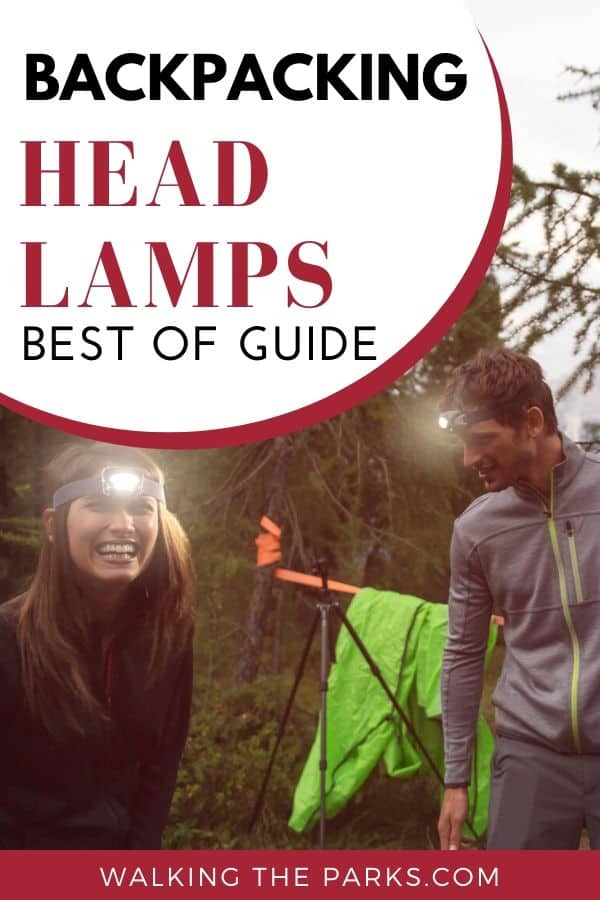 Guide to the best headlamps for hiking and backpacking. #WalkingTheParks