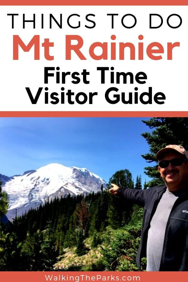 Creating your list of Things To Do in Mt Rainier National Park? Here's a great list of what you should see and do when visiting Mt Rainier. #WalkingTheParks #MtRainierThingsToDo