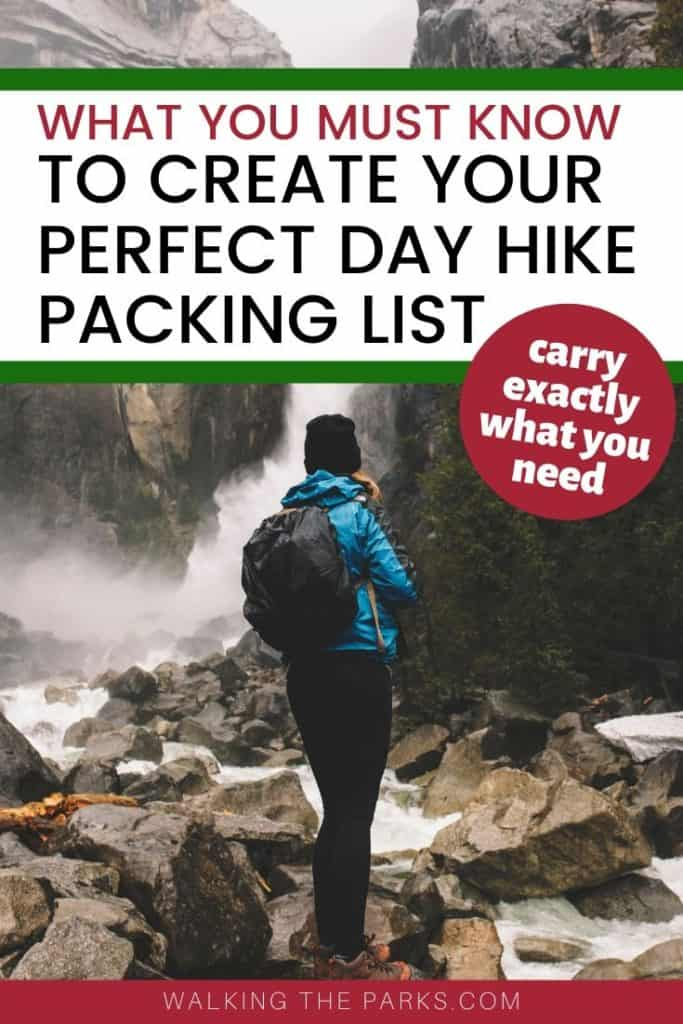 The ultimate guide to a perfect day hike packing list. Carry exactly what you need in your backpack. #WalkingTheParks #DayHikePackingList