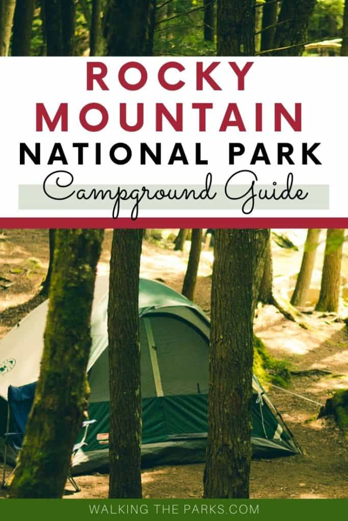 Rocky Mountain National Park Campground guide with tent camping. #WalkingTheParks
