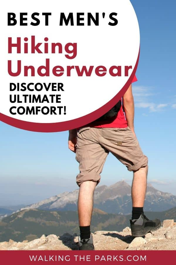 Here's a complete guide to the Best Men's Hiking Underwear. Discover the underwear that you will almost forget you are wearing when hiking. #WalkingTheParks #Hiking