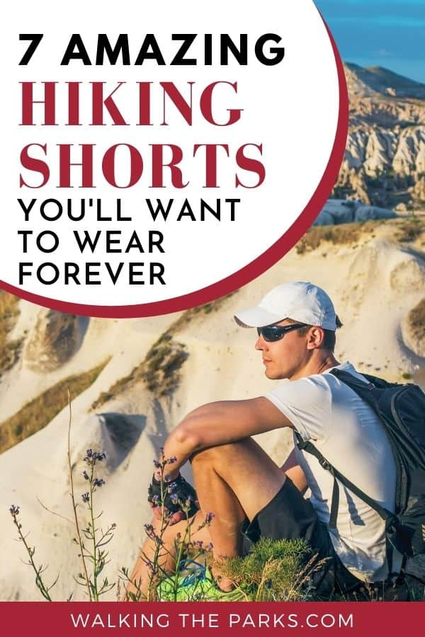 Men's Hiking shorts should be super comfortable. Check out this list of the best shorts for backpacking and hiking. #WalkingTheParks