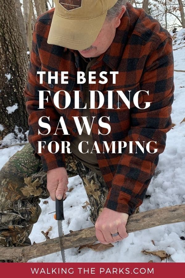 Demonstration of the best folding saws for camping by man in red jacket. #WalkingTheParks