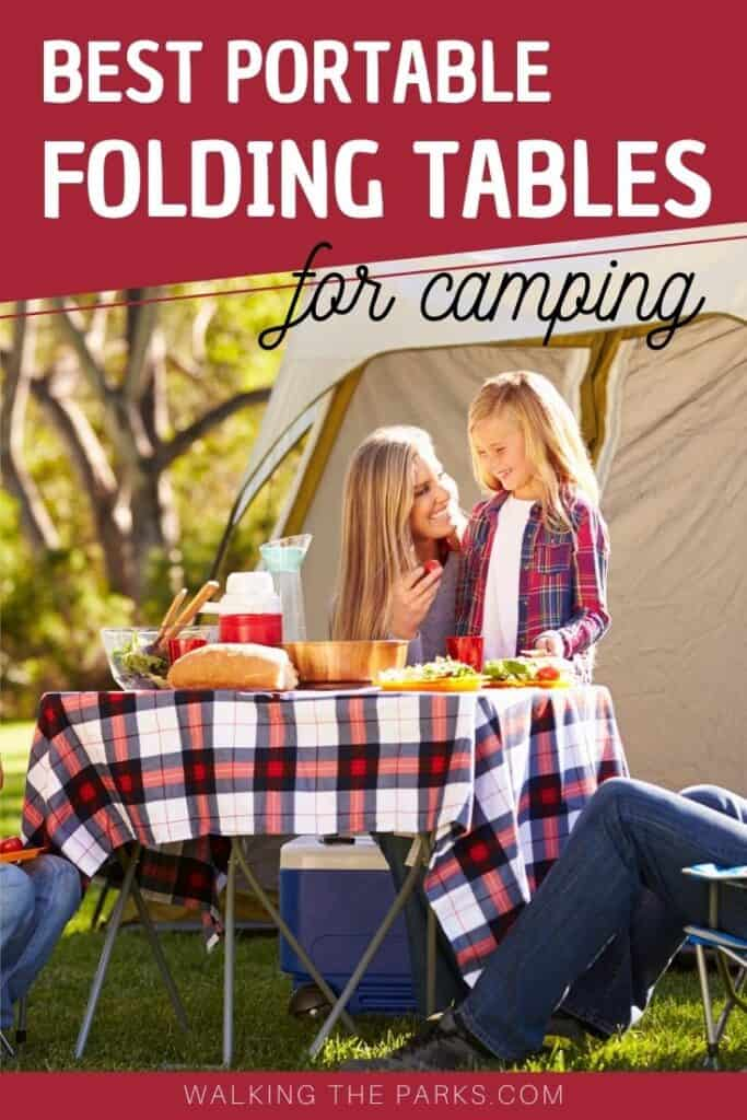 Folding Camping Tables make your campsite the perfect home away from home.