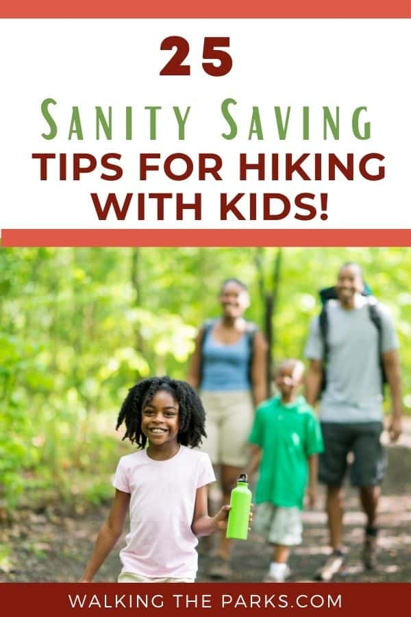 Hiking with Kids can be a lot of fun! 25 tips for a great family adventure.